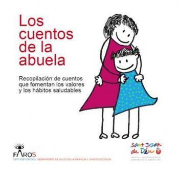 """Faros publica """"Els contes de l'àvia"""", un recull de relats infantils per fomentar la lectura i difondre valors i hàbits saludables"""