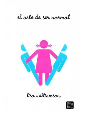 El arte de ser normal