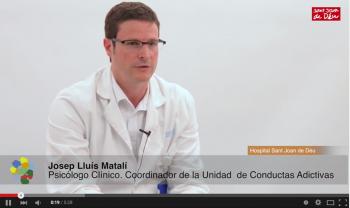 Josep Lluís Matalí, Psicólogo clínico y Coordinador de la Unidad de Conductas Adictivas del Servicio de Psiquiatría y Psicología Infantil y Juvenil del Hospital Sant Joan de Déu (HSJD) de Barcelona.