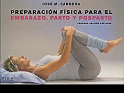 Preparación física para el embarazo, parto y postparto